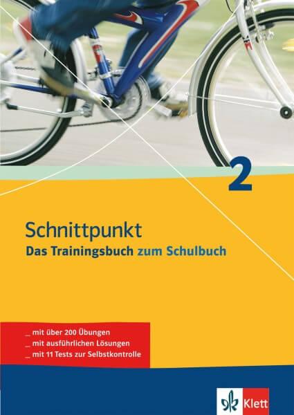 Schnittpunkt 2 - Das Trainingsbuch zum Lehrbuch
