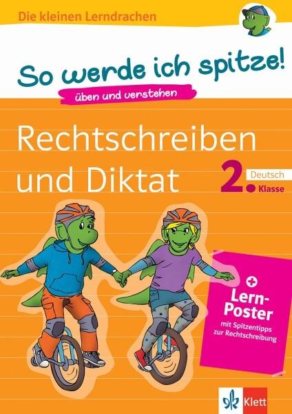 Klett So werde ich spitze! Deutsch, Rechtschreiben und Diktat 2. Klasse