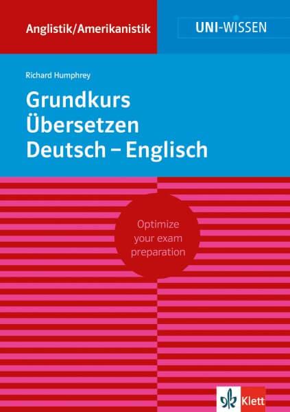 Uni Wissen Grundkurs Übersetzen Deutsch-Englisch