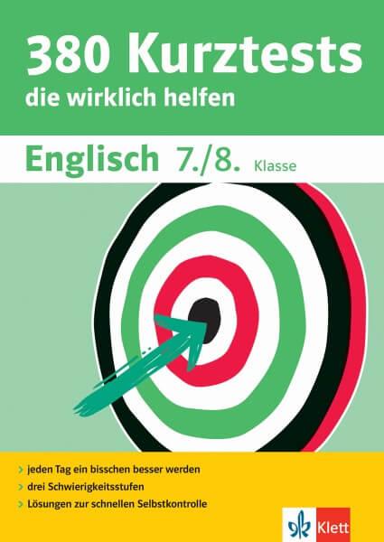 Klett 380 Kurztests Englisch 7./8. Klasse