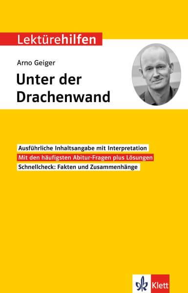 Klett Lektürehilfen Arno Geiger, Unter der Drachenwand