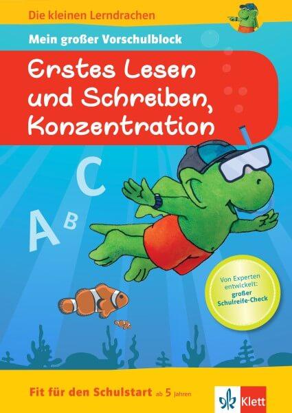 Klett Die kleinen Lerndrachen: Fit für den Schulstart: Mein großer Vorschulblock Erstes Lesen und Sc