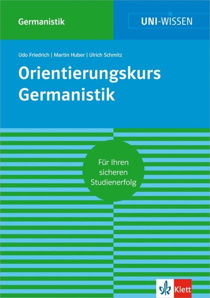 Uni Wissen Orientierungskurs Germanistik