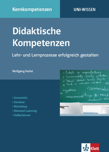 Uni Wissen Didaktische Kompetenzen: Lehr- und Lernprozesse erfolgreich gestalten