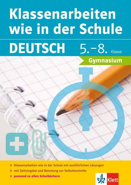 Klett Klassenarbeiten wie in der Schule Deutsch Klasse 5 - 8