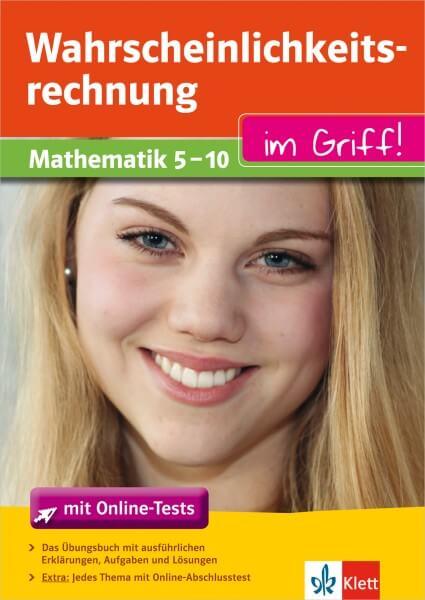 Klett Wahrscheinlichkeitsrechnung im Griff Mathematik Klasse 5 - 10