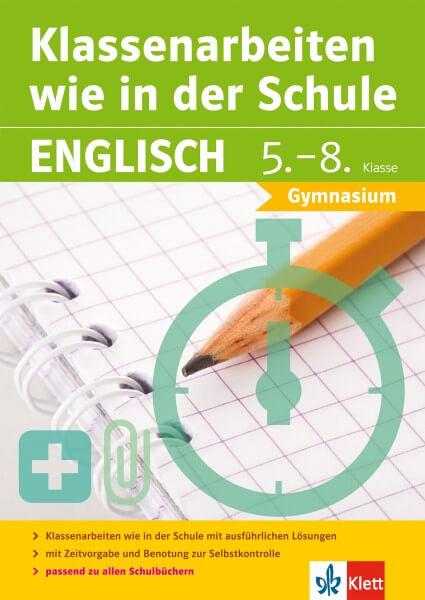 Klett Klassenarbeiten wie in der Schule Englisch Klasse 5 - 8