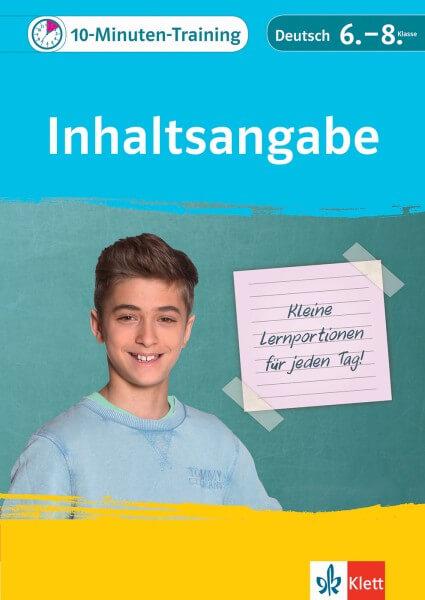Klett 10-Minuten-Training Deutsch Aufsatz Inhaltsangabe 6. - 8. Klasse