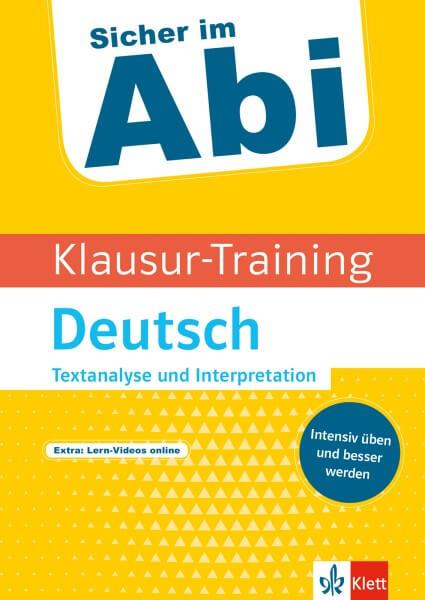Klett Sicher im Abi Klausur-Training - Deutsch Textanalyse und Interpretation