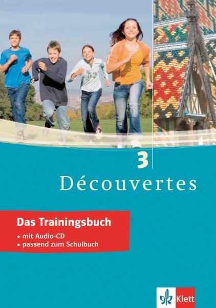 Découvertes 3 - Das Trainingsbuch