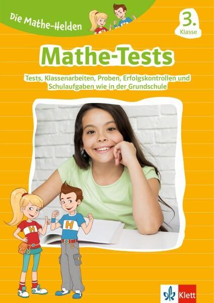 Klett Die Mathe-Helden: Mathe-Tests 3. Klasse