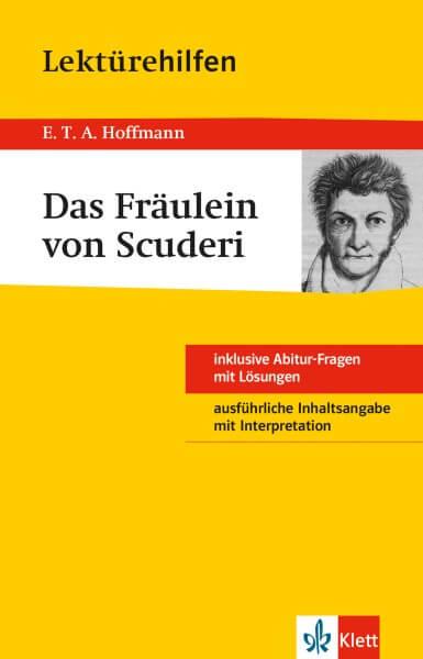 Klett Lektürehilfen E.T.A. Hoffmann, Das Fräulein von Scuderi