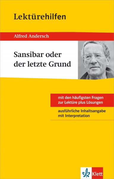 Klett Lektürehilfen Alfred Andersch, Sansibar oder der letzte Grund