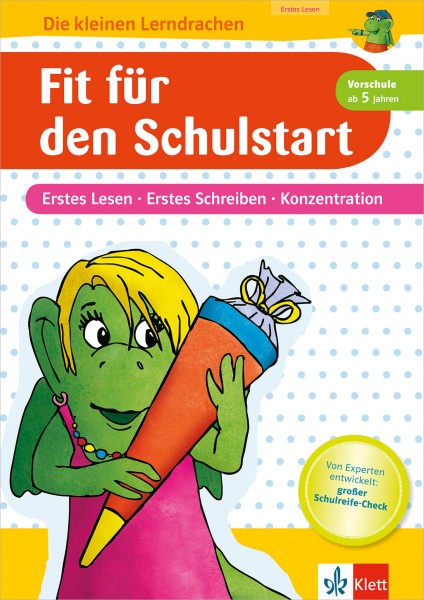 Klett Fit für den Schulstart Erstes Lesen, Erstes Schreiben, Konzentration