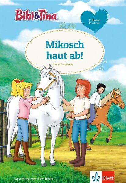 Bibi & Tina: Mikosch haut ab!