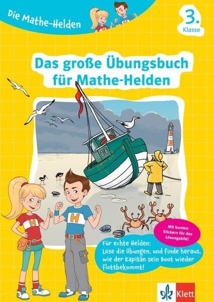 Klett Die Mathe-Helden Das große Übungsbuch für Mathe-Helden 3. Klasse