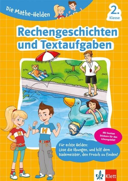Klett Die Mathe-Helden Rechengeschichten und Textaufgaben 2. Klasse