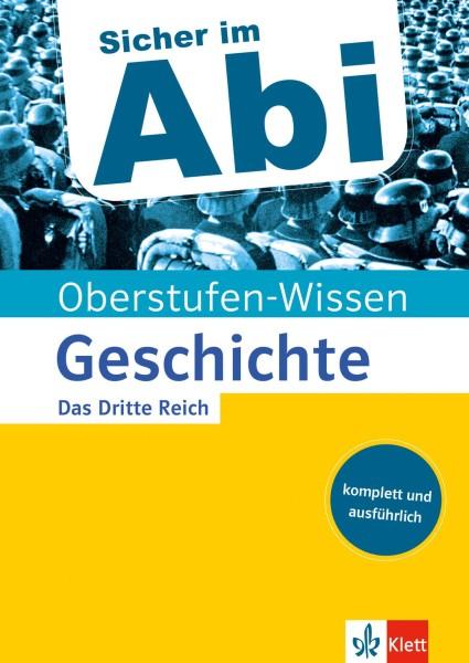 Klett Oberstufen-Wissen Geschichte - Das Dritte Reich