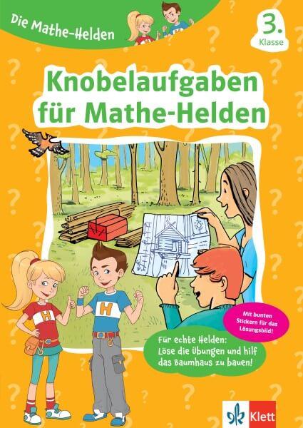 Klett Die Mathe-Helden Knobelaufgaben für Mathe-Helden 3. Klasse