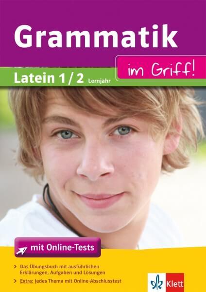 Klett Grammatik im Griff Latein 1. - 2- Lernjahr