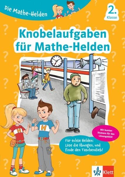 Klett Die Mathe-Helden Knobelaufgaben für Mathe-Helden 2. Klasse