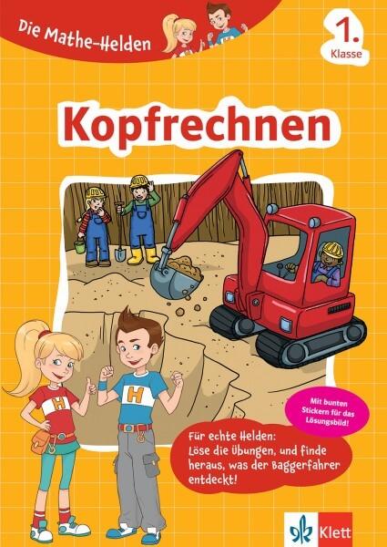 Klett Die Mathe-Helden Kopfrechnen 1. Klasse