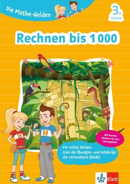 Die Mathe-Helden Rechnen bis 1000, 3. Klasse