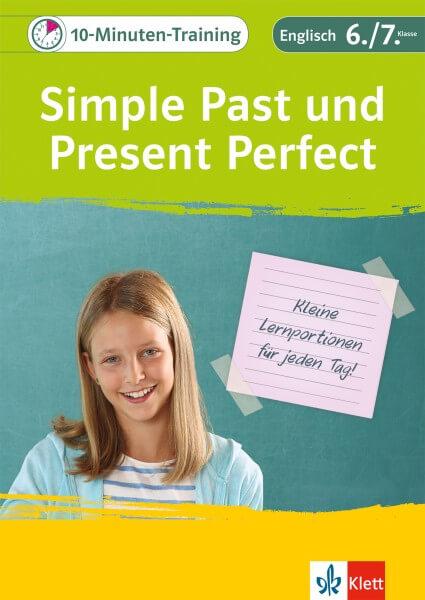 Klett 10-Minuten-Training Englisch Grammatik Simple Past und Present Perfect 6./7. Klasse