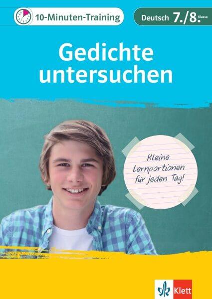 Klett 10-Minuten-Training Deutsch Aufsatz Gedichte untersuchen 7./8. Klasse