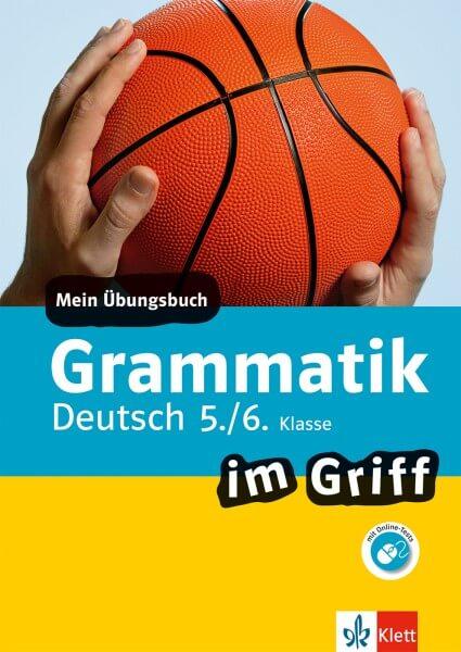 Klett Grammatik im Griff Deutsch 5./6. Klasse