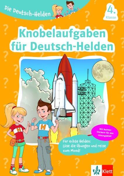 Klett Die Deutsch-Helden Knobelaufgaben für Deutsch-Helden 4. Klasse