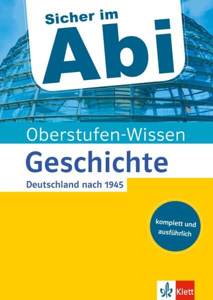 Klett Sicher im Abi Oberstufen-Wissen Geschichte - Deutschland nach 1945