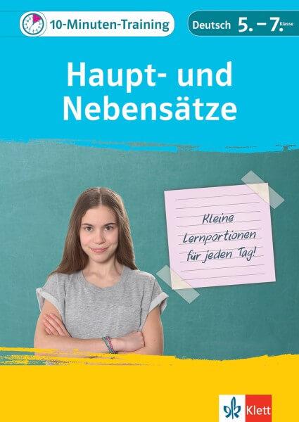 Klett 10-Minuten-Training Deutsch Grammatik Haupt- und Nebensätze 5.-7. Klasse