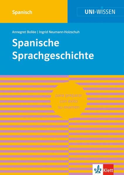 Uni Wissen Spanische Sprachgeschichte