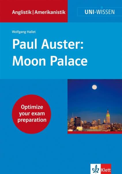 Uni Wissen Paul Auster: Moon Palace