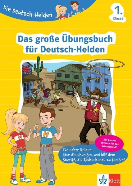 Klett Die Deutsch-Helden Das große Übungsbuch für Deutsch-Helden 1. Klasse