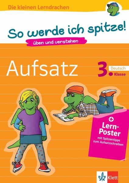 Klett So werde ich spitze! Deutsch, Aufsatz 3. Klasse