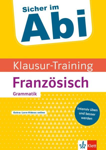 Klett Sicher im Abi Klausur-Training - Französisch Grammatik