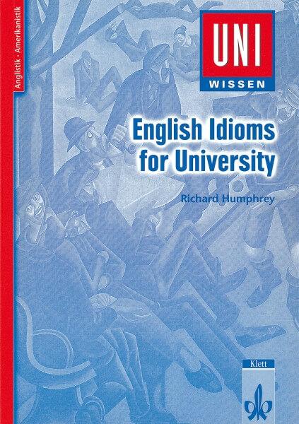Uni Wissen English Idioms for University