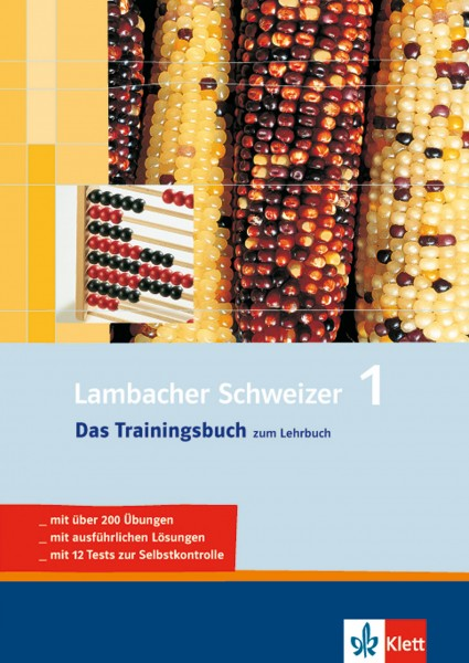 Lambacher Schweizer 1 - Das Trainingsbuch zum Lehrbuch