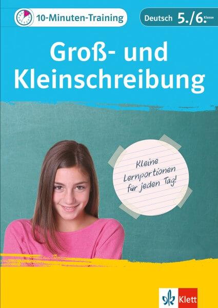 Klett 10-Minuten-Training Deutsch Groß- und Kleinschreibung 5./6. Klasse