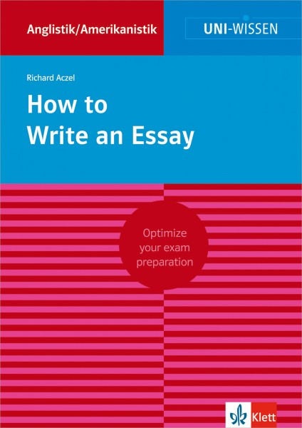 Uni Wissen How to Write an Essay