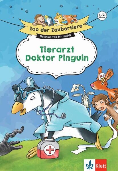 Klett Zoo der Zaubertiere Tierarzt Doktor Pinguin 1./2. Klasse