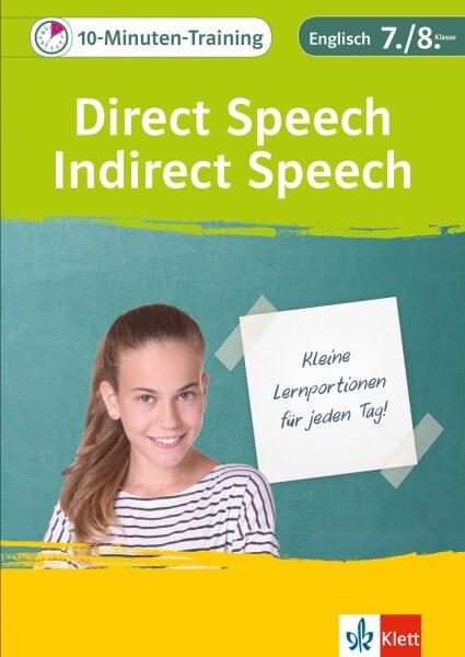 Klett 10-Minuten-Training Englisch Direct Speech - Indirect Speech 7./8. Klasse