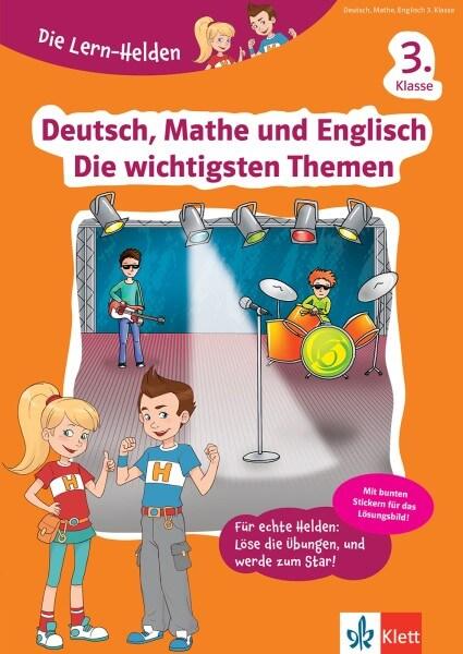 Klett Die Lern-Helden Deutsch, Mathe und Englisch Die wichtigsten Themen 3. Klasse