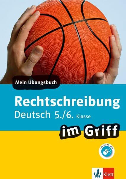 Klett Rechtschreibung im Griff Deutsch 5./6. Klasse