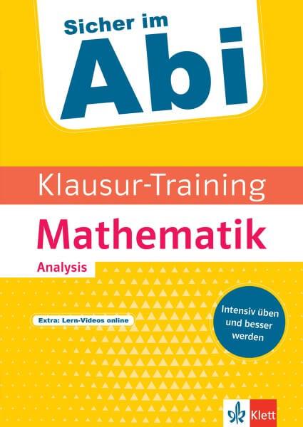Klett Klausur-Training - Mathematik Analysis