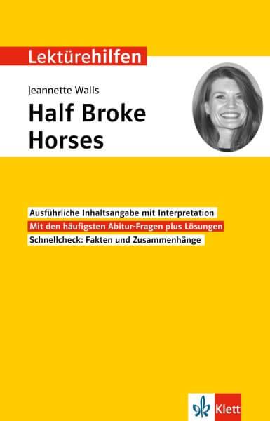 Klett Lektürehilfen Jeannette Walls, Half Broke Horses