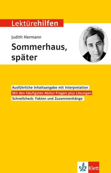 Klett Lektürehilfen Hermann, Sommerhaus, später