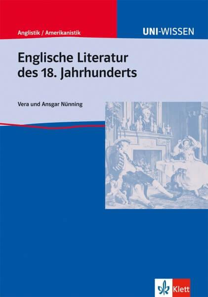 Uni Wissen Englische Literatur des 18. Jahrhunderts